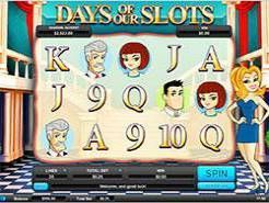 Days of Our Slots